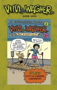 Viivi ja Wagner 2008-2010